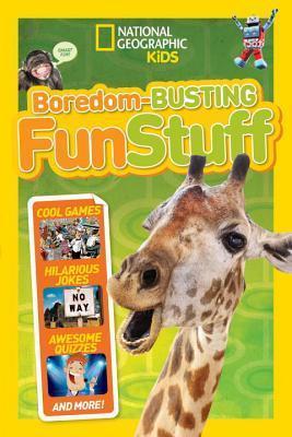 Boredom-Busting Fun Stuff National Geographic Kids