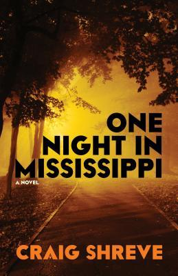 One Night in Mississippi Craig Shreve