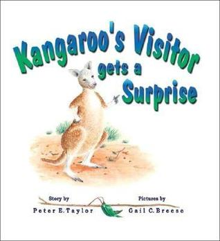 Kangaroos Visitor Gets a Surprise Peter E. Taylor