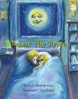 Benny the Brave Kimberly Grewe