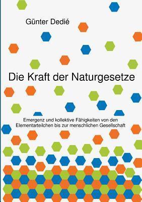 Die Kraft Der Naturgesetze  by  Gunter Dedie
