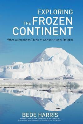 Freedom, Democracy and Accountability - A Vision for a New Australian Constitution  by  Bede Harris