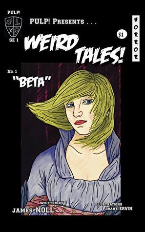 Beta: Special Illustrated Edition  by  James  Noll