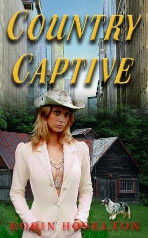 Country Captive Robin Hoselton