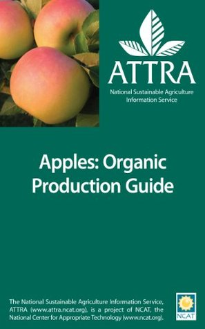Apples: Organic Production Guide Tammy Hinman