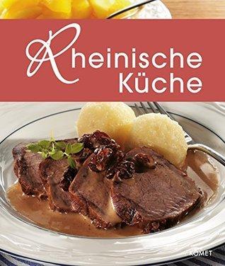 Rheinische Küche: Die schönsten Spezialitäten aus dem Rheinland Keine Angabe