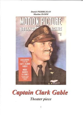 Captain Clark Gable Theater piece  by  Daniel Pierrejean