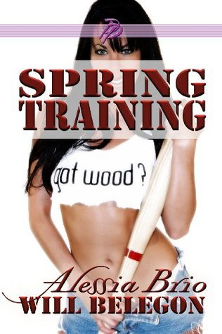 Spring Training (Grand Slam Book 2) Alessia Brio
