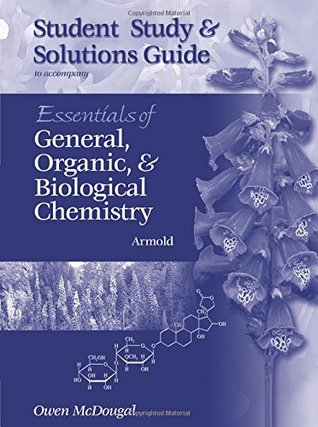Study Guide for Armolds Essentials of General, Organic, and Biological Chemistry Melvin T. Armold
