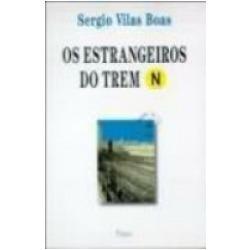 Os Estrangeiros do Trem N  by  Sergio Vilas Boas