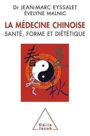 Médecine chinoise (La)  by  Jean-Marc Eyssalet