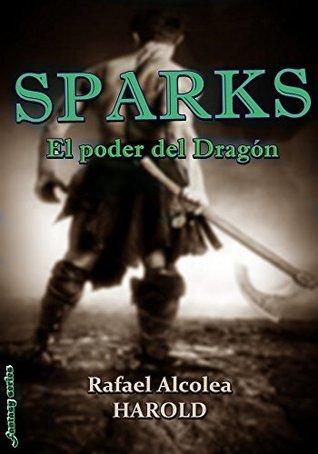 El Poder del Dragón  by  Rafael Alcolea Harold