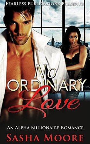 No Ordinary Love (No Ordinary Love (BWWM) #1)  by  Sasha Moore