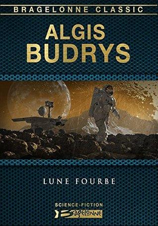 Lune fourbe Algis Budrys