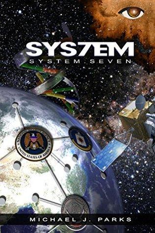 System Seven Michael J. Parks
