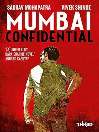 Mumbai Confidential Saurav Mohapatra