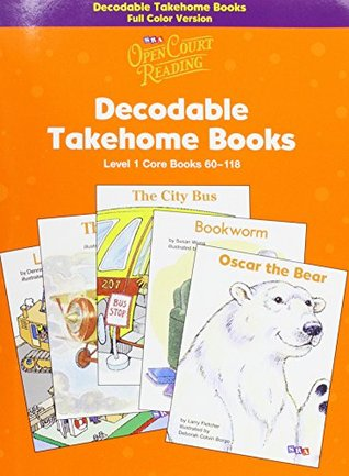 Open Court Reading Decodable Takehome Books: Level 1 Core Books 60-118  by  WrightGroup/McGraw-Hill