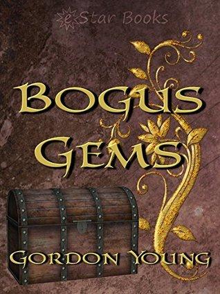 Bogus Gems  by  Gordon Young