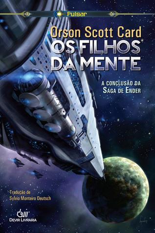 Os Filhos da Mente (Saga de Ender, vol. 4) Orson Scott Card