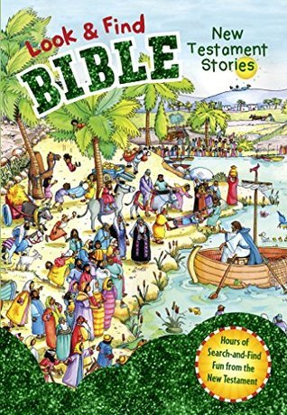 Look and Find Bible: New Testament Stories BH Editorial Staff