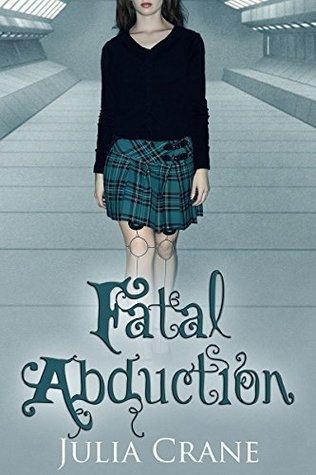 Fatal Abduction (IFICS Book 3)  by  Julia Crane