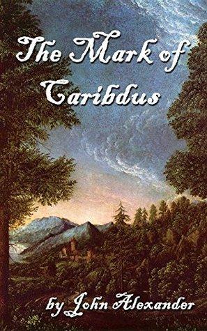 The Mark of Caribdus John Alexander