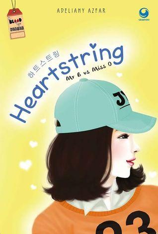 Mr.B vs Ms.O: Heartstring  by  Adeliany Azfar