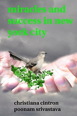 miracles and success in new york city christiana cintron