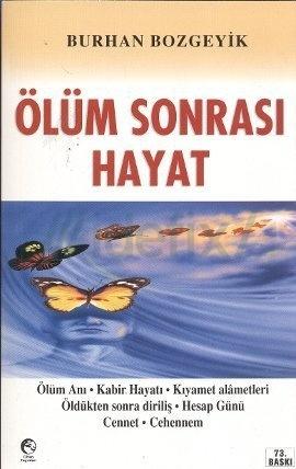 Ölüm Sonrası Hayat  by  Burhan Bozgeyik