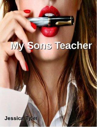 My Sons Teacher  by  JESSICA TYLER