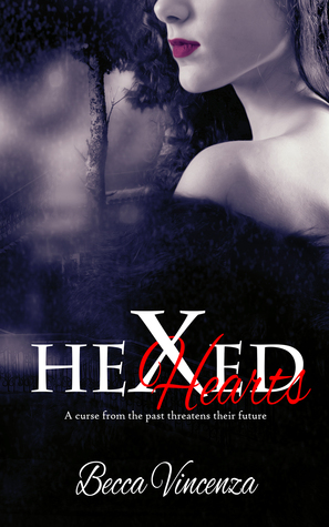 Hexed Hearts  by  Becca Vincenza