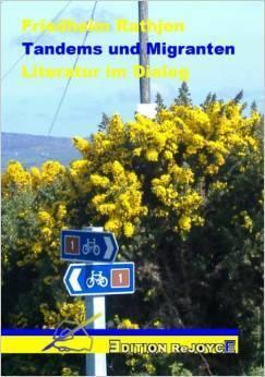 Tandems und Migranten. Literatur im Dialog  by  Friedhelm Rathjen