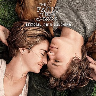 Fault in Our Stars Calendar 2015  by  NOT A BOOK