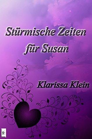 Stürmische Zeiten für Susan  by  Klarissa Klein