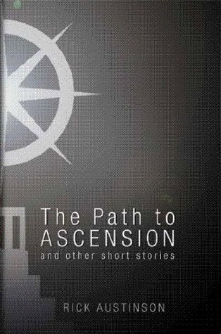 The Path to Ascension (The Course Books Book 1) Rick Austinson