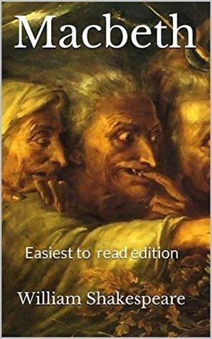 Macbeth: Easiest to read edition William Shakespeare