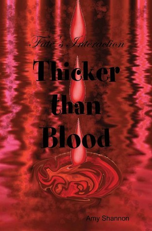 Fates Intersection Thicker than Blood  by  Amy Shannon