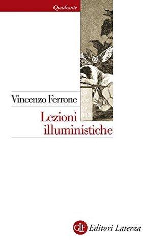 Lezioni illuministiche Vincenzo Ferrone