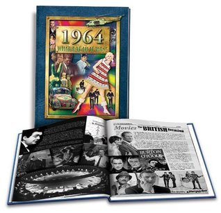 1964 What a Year It Was!: 51st Birthday Gift or 51st Anniversary Gift (2nd Edition) Peter Hess