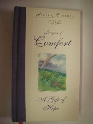 Prayers of Comfort A Gift of Hope  by  Lois Weber