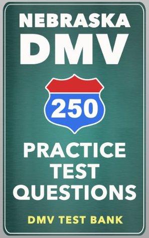 250 Nebraska DMV Practice Test Questions DMV Test Bank