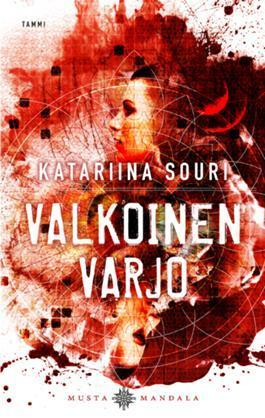 Valkoinen varjo (Musta mandala, #1) Katariina Souri