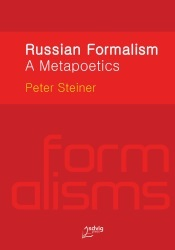 Russian Formalism  by  Peter   Steiner