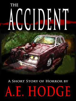 The Accident  by  A.E. Hodge