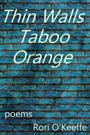 Thin Walls Taboo Orange  by  Rori OKeeffe