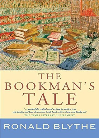 The Bookmans Tale Ronald Blythe