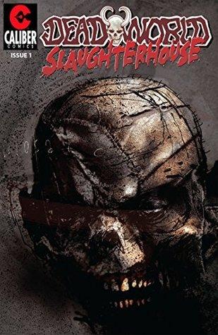 Deadworld: Slaughterhouse #1 Gary Reed