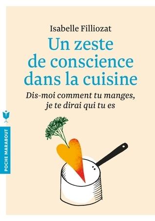 Un zeste de conscience dans la cuisine Isabelle Filliozat