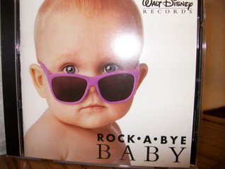 Rock a Bye Baby:Soft Hits for Little Disney Cddisn 60900