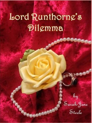 Lord Runthornes Dilemma  by  Sarah-Jane Steele